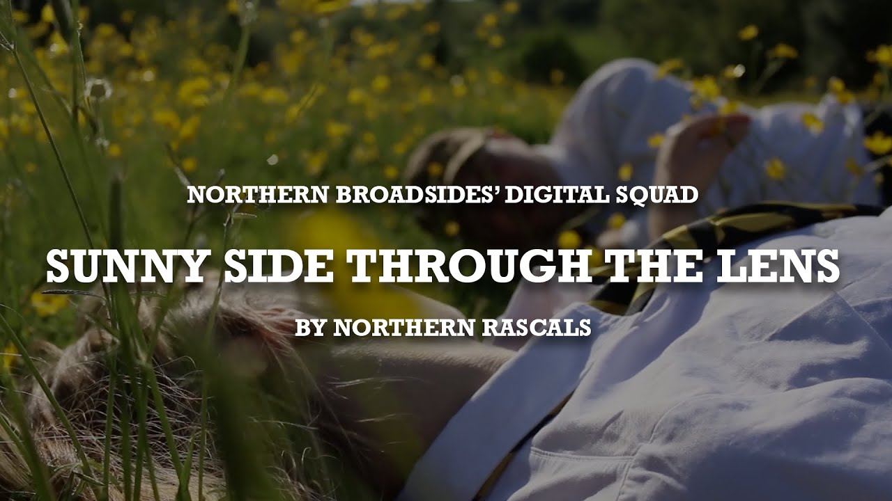 Northern Broadsides Digital Squad